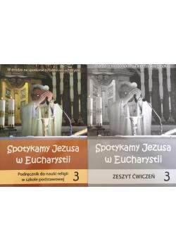 Spotykamy Jezusa w Eucharystii 3, Podręcznik + Zeszyt Ćwiczeń