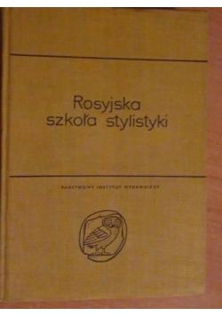 Rosyjska szkoła stylistyki