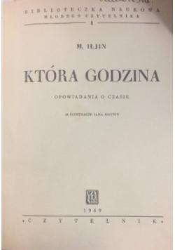 Która godzina, 1949 r.