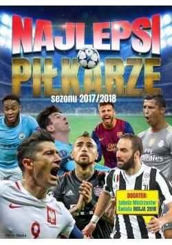 Najlepsi piłkarze sezonu 2017/2018