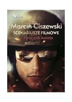 Scenariusze filmowe oraz nowela Porucznik Jamróz