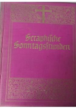 Seraphische Sonntagsstunden, 1931 r.