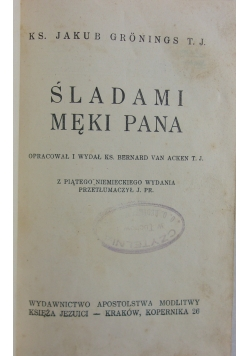 Śladami męki Pana, 1939 r.