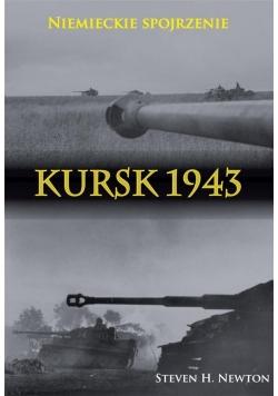 Kursk 1943. Niemieckie spojrzenie. Naoczne świadec