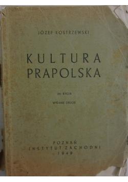 Kultura prapolska, 1949 r.