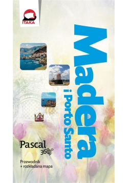 Pascal 360 stopni - Madera i Porto Santo