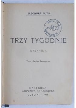 Trzy tygodnie, 1925 r.