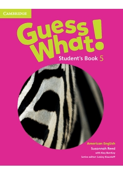 Guess What! American English Level 5 Student's Book