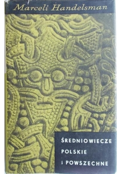 Średniowiecze polskie i powszechne