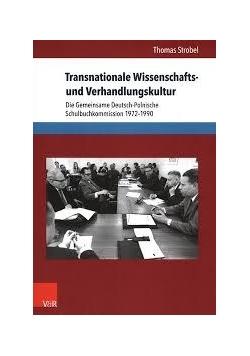Transnationale Wissenschafts und Verhandlungskultur