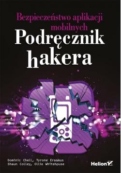 Bezpieczeństwo aplikacji mobilnych Podręcznik hakera