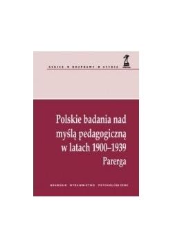 Polskie badania nad myślą pedagogiczną w latach 1900-1939. Parerga