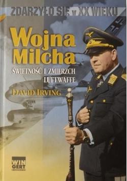 Wojna Milcha, Świetność i zmierzch Luftwaffe