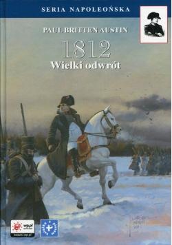 1812 Tom 3 Wielki odwrót