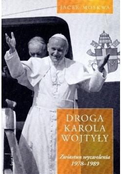 Droga Karola Wojtyły. T.2 Zwiastun wyzwolenia...