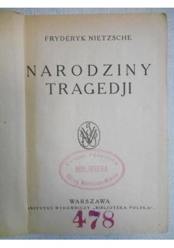 Narodziny tragedji, 1924 r