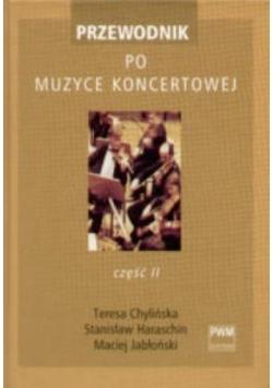 Przewodnik po muzyce koncertowej T.2