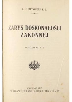 Zarys doskonałości zakonnej, 1925 r.