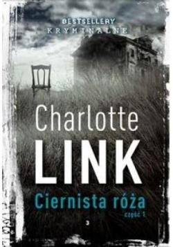 Bestsellery krym. C. Link T.3 Ciernista róża 1