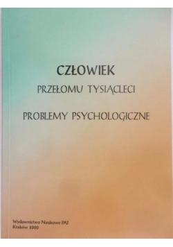 Człowiek przełomu tysiącleci, problemy psychologiczne