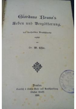 Giordono's Bruno Leben und Vergotterung, 1890 r.