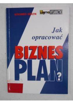 Jak opracować biznes plan?