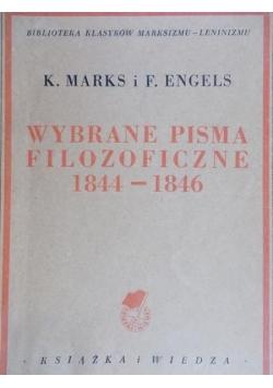 Marks K. - Wybrane pisma filozoficzne 1844-1846, 1949 r.