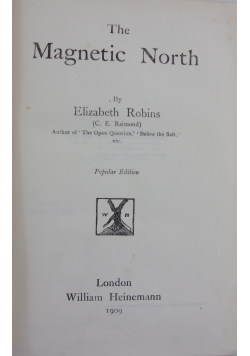 The Magnetic North,1909 r.