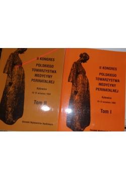 II Kongres Polskiego Towarzystwa Medycyny Perinatalnej, tom 1 i 2