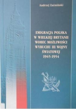 Emigracja polska w Wielkiej Brytanii wobec możliwości wybuchu III wojny światowej 1945-1954