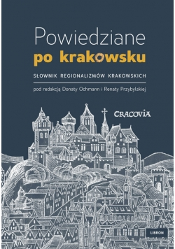 Powiedziane po krakowsku
