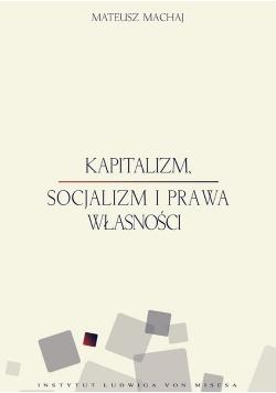 Kapitalizm socjalizm i prawa własności