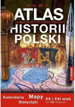 Atlas historii Polski. Od pradziejów do współcz.