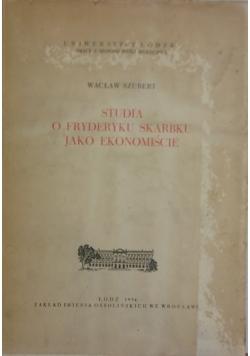 Studia o Fryderyku Skarbku jako ekonomiście
