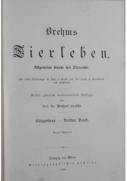 Brehms Tierleben Saugetiere-Dritter Bnd, 1900 r.