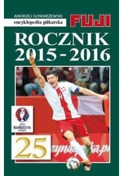 Encyklopedia piłkarska Fuji - Rocznik 2015-2016