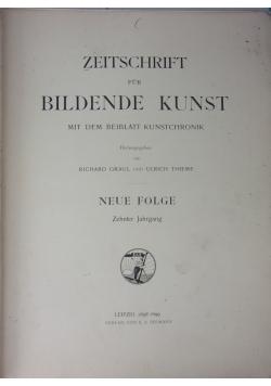 Zeitschrift für Bildende Kunst mit dem Beiblatt Kunstchronik, 1898/1899 r.