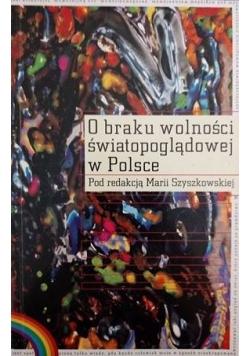 O braku wolności światopoglądowej w Polsce