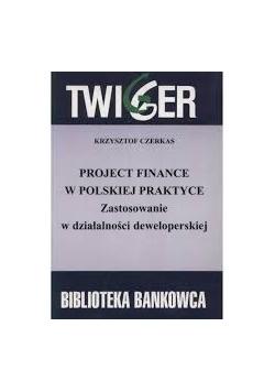 Projekt finance w polskie praktyce