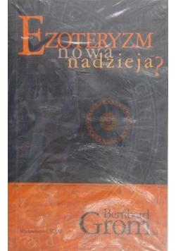 Ezoteryzm nowa nadzieja?, Nowa