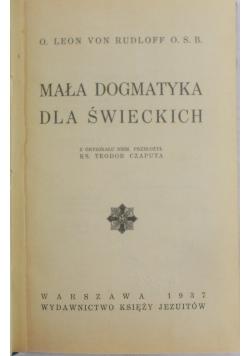 Mała Dogmatyka dla świeckich, 1937 r.