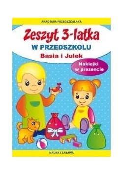 Zeszyt 3-latka. W przedszkolu Basia i Julek 2018