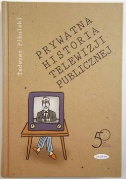 Prywatna historia telewizji publicznej