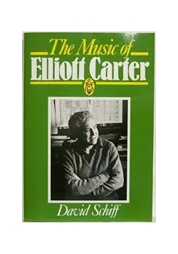The music odf Elliott Carter