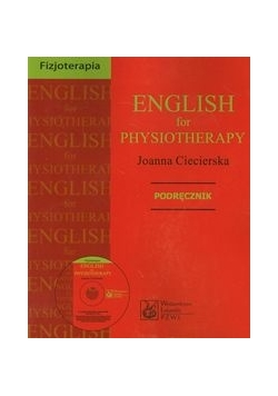 English for physiotherapy Podręcznik z płytą CD, Nowa