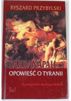 Sardanapal opowieść o tyranii