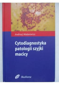 Cytodiagnostyka patologii szyjki macicy