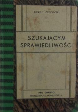 Szukającym sprawiedliwości, 1934r.