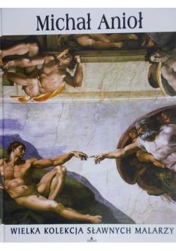 Michał Anioł- Wielka kolekcja sławnych malarzy