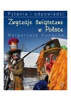 Zwyczaje świąteczne w Polsce. Pytania i odpowiedzi